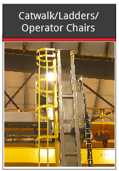 Catwalk, ladders, operator chairs
