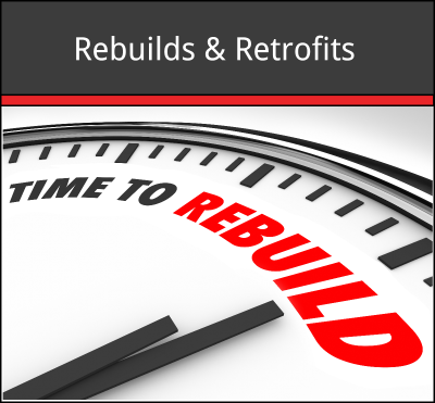 Rebuilds and Retrofits