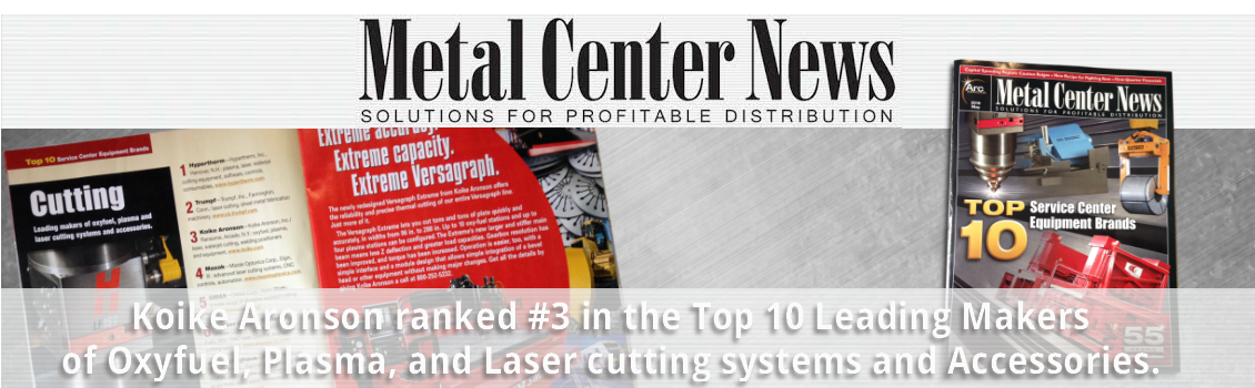Ranked #3 for Top 10 Leading Makers of Oxyfuel, Plasma, and Laser cutting systems and accessories.